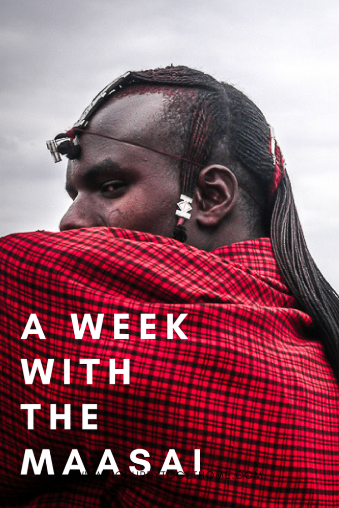 A WEEK WITH THE MAASAI