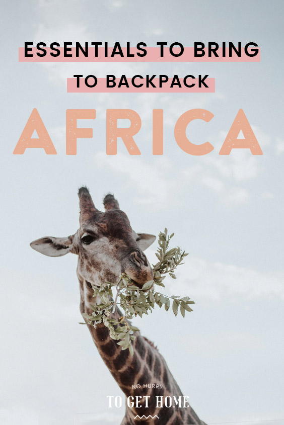 Planning to go backpacking in Africa? Here's a list of essential products to you need to add to your packing list for traveling Kenya, Tanzania, Uganda, Rwanda, and other countries in East Africa!