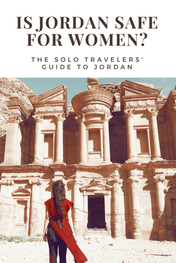 Is Jordan safe for women? My experience traveling Jordan as a solo female traveler and tips on how to stay safe in Jordan