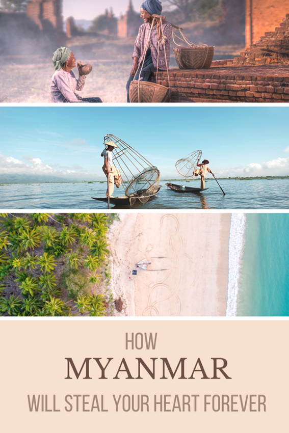 Reasons to travel Myanmar – The ways in which Myanmar will steal your heart forever (1)