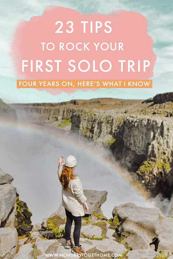 Thinking of traveling alone for the first time? Whether you're going for a short trip or on a long backpacking trip abroad, the though of solo female travel can sometimes feel daunting. That being said, I put together a list of my top 23 trips that will help you rock your first solo trip!