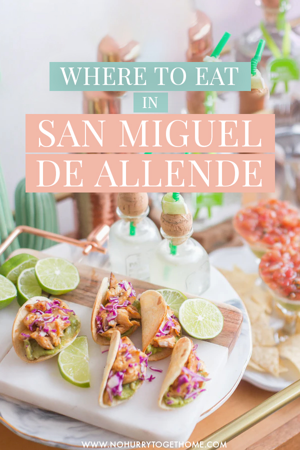 Wondering where to eat in San Miguel de Allende? On this guide, I share some of the best restaurants and bars in San Miguel de Allende, one of the best destinations in Mexico for foodies! #Mexico