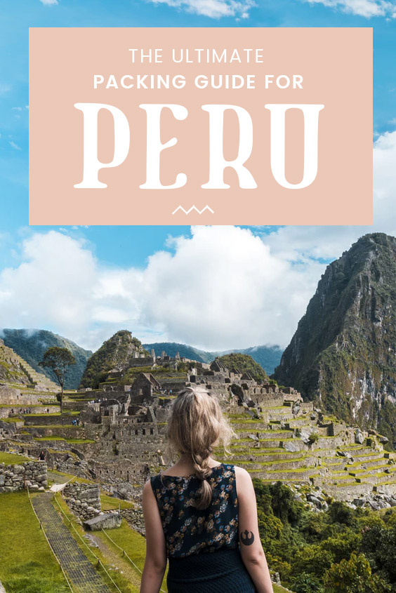 The ultimate Peru packing guide will all the essentials you need to pack any time of the year! Whether you're exploring Machu Picchu, trekking Huaraz or sand surfing in Ica, here are all the things you need to pack for the perfect Peru travel! #PeruTravel