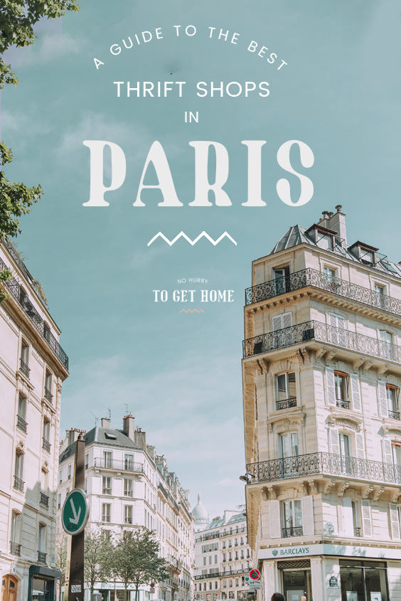Thrift shopping in Paris: A guide to the best second-hand and vintage stores in the French capital! #Paris