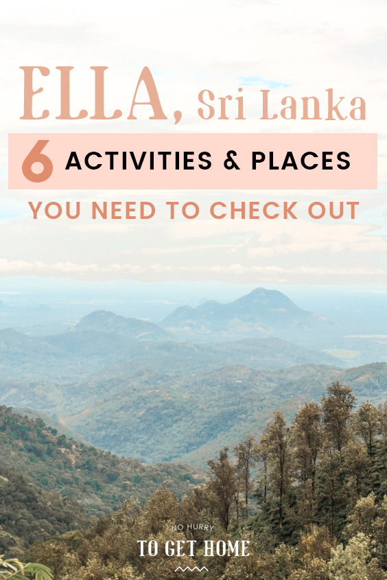 Looking for travel tips on the best things to do in Ella, Sri Lanka? This travel guide to Ella contains the best things to do in Ella, including tips on where to stay and my favorite attractions that you don't want to miss in Ella!