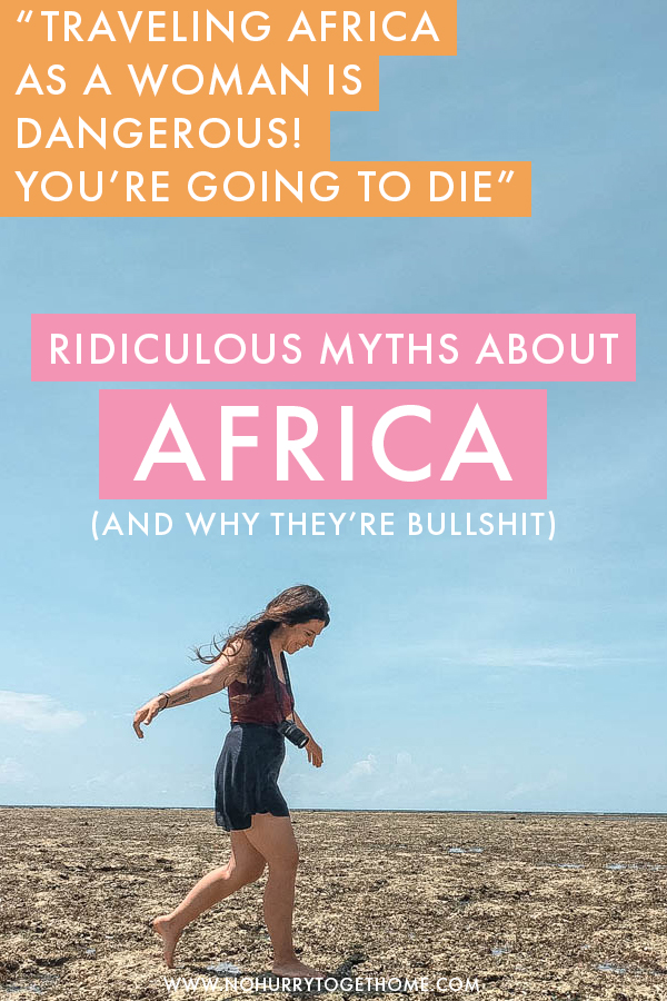 Planning to travel to Africa but worrying about the dangers? Whether you're visiting Kenya, Tanzania, Namibia or any other country, you're bound to hear a few myths and misconceptions about Africa, especially as a solo female traveler. In this post, I address the five most common myths about travel in Africa.