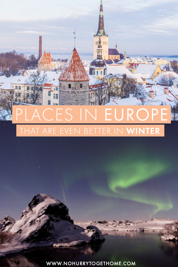 From norther lights to the Arctic circle to fairytale villages, these are the best destinations to visit in Europe during the winter months - November, December, January and February! #Winter #Europe