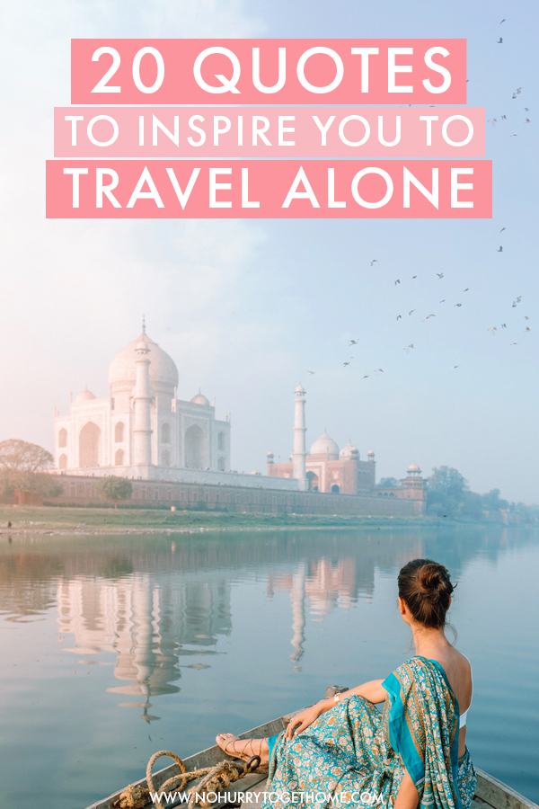 Dreaming of traveling the world as a solo female traveler? Here are 20 quotes from female travelers and adventurers that will inspire you to travel solo!