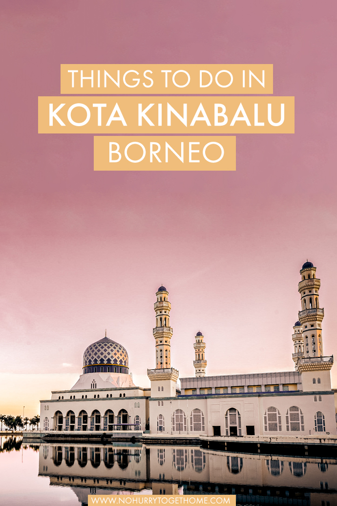 Wondering what to do in Kota Kinabalu? The city is the capital of Sabah, Borneo and despite it not making it on everyone's Borneo itinerary, Kota Kinabalu has so much to offer! From fireflies to dreamy islands, these are the best things to do in Kota Kinabalu. #Borneo