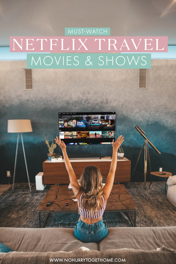 Looking for the best Netflix travel movies, documentaries, and binge-worthy shows? If Netflix is your jam but you're stuck home and unable to travel, here's a list of my favorite travel-inspired movies and shows to watch on Netflix! #Netflix #Travel